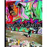 Brighton Graffitiby Stuart Bagshaw