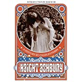 The Haight Ashbury: A Historyby Charles Perry