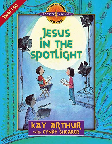 Jesus in the Spotlight: John, Chapters 1-10 (Discover 4 Yourself Inductive Bible Studies for Kids (Paperback)) (Inductive Bible Study John compare prices)