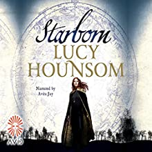 Starborn (       UNABRIDGED) by Lucy Hounsom Narrated by Avita Jay