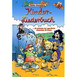 eBook Cover für  Peter Bursch 39 s Kinder Liederbuch die sch xF6 nsten und popul xE4 rsten Kinderlieder f xFC r Gitarre