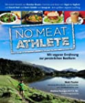 No Meat Athlete: mit veganer Ern�hrun...