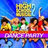 High School Musical 2: Non-Stop Dance Party  by High School Musical Cast