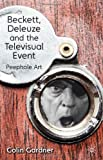 Beckett, Deleuze and the Televisual Event: Peephole Art