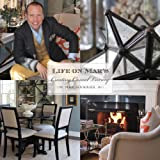 Life on Mar s: Creating Casual Luxury (LIFE ON MAR S A FOUR SEASON GARDEN)