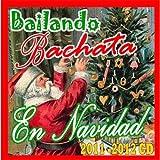 Bailando Bachata en Navidad 2011-2012 CD