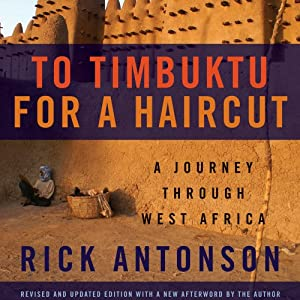 To Timbuktu for a Haircut Audiobook