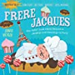 Frere Jacques (Indestructibles)