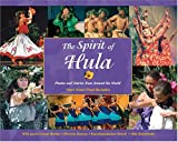 img - for The Spirit of Hula: Photos and Stories from Around the World book / textbook / text book