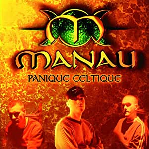 Panique Celtique by Manau