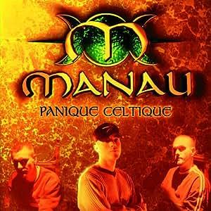 Panique Celtique by Manau