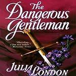 The Dangerous Gentleman | Julia London