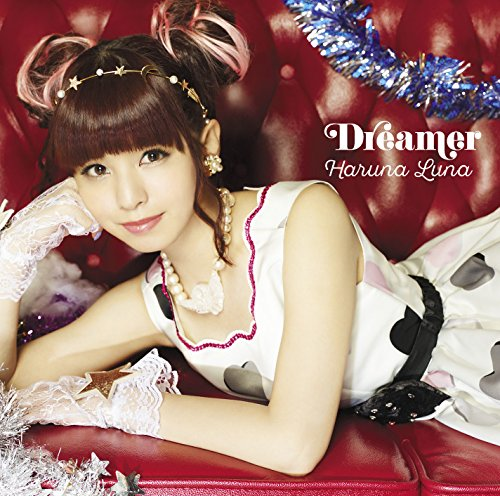 Dreamer(初回生産限定盤A)(Blu-ray Disc付)