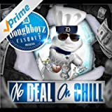 No Deal on Chill [Explicit]