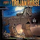The Trojan Horse: The Fall of Troy - A Greek Myth Hörbuch von Justine Fontes Gesprochen von:  Book Buddy Digital Media