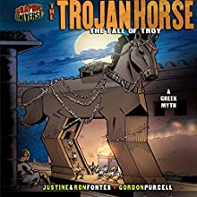 The Trojan Horse: The Fall of Troy - A Greek Myth Audiobook by Justine Fontes Narrated by  Book Buddy Digital Media