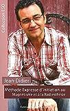 echange, troc Jean-Didier - Méthode expresse d'initiation au magnétisme et à la radiesthésie
