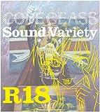 「コードギアス 反逆のルルーシュR2」Sound Variety R18