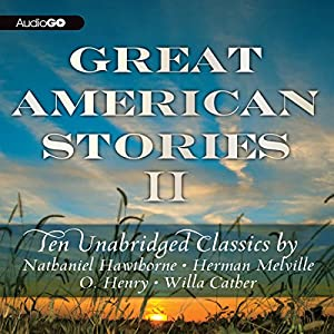 Great American Stories II Audiobook
