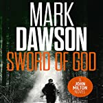 The Sword of God: John Milton, Book 5 | Mark Dawson