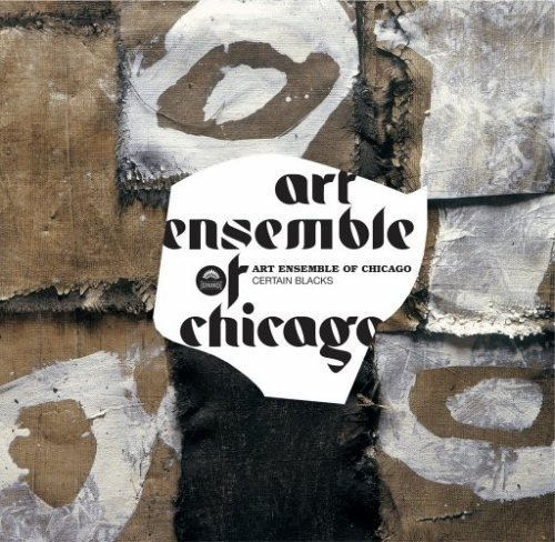 ART ENSEMBLE OF CHICAGO - CERTAIN BLACKS - 33T