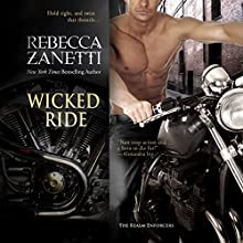 Wicked Ride Audiobook by Rebecca Zanetti Narrated by Brock Thompson