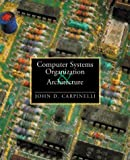 img - for Computer Systems Organization and Architecture book / textbook / text book
