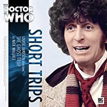 Doctor Who - Short Trips - The Ghost Trap Radio/TV Program by Nick Wallace Narrated by Louise Jameson