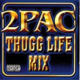 2pac Thugg Life Mix