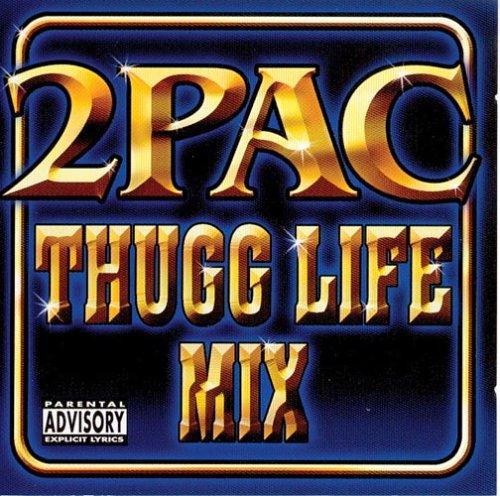 2pac - Thugg Life Mix - Zortam Music
