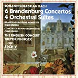 Bach: 6 Brandenburg Concertos / 4 Orchestral Suites
