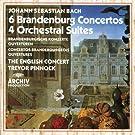 Bach : les 6 Concertos Brandebourgeois - 4 Suites pour orchestre