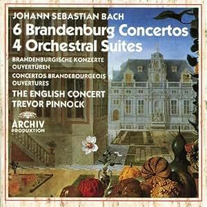 Bach : 6 Concertos Brandebourgeois, 4 Suites pour orchestre