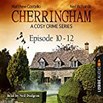 Cherringham - A Cosy Crime Series Compilation (Cherringham 10 - 12) | Matthew Costello,Neil Richards