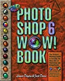 The Photoshop 6 WOW! Book (0201722089) by Linnea Dayton