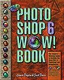 The Photoshop 6 WOW! Book (0201722089) by Linnea Dayton