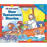 Lift-and-Learn New Testament Stories ~ Allia Zobel-Nolan