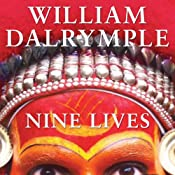 Nine Lives: In Search of the Sacred in Modern India | [William Dalrymple]