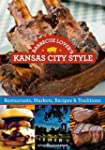 Barbecue Lover's Kansas City Style: R...