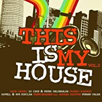 Vol.2-This Is My House