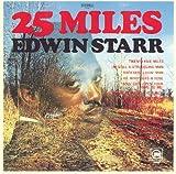 25 Miles - Edwin Starr