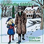 Friendly Gables: Mitchells Trilogy, Book 3 | Hilda Van Stockum