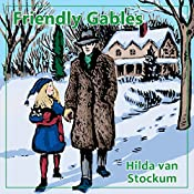 Friendly Gables: Mitchells Trilogy, Book 3 | Hilda Van Stockum