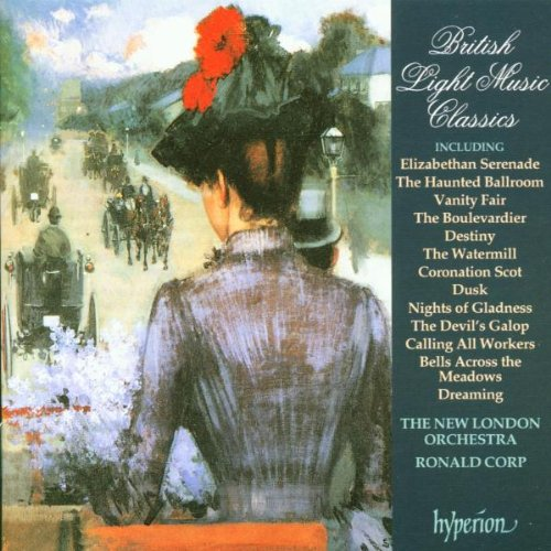 British Light Music Classics Vol. 1-Vanity Fair by New London Orchestra & Ronald Corp