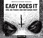 Easy Does It: Cro,die Maske und der G...