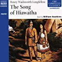The Song of Hiawatha (       UNABRIDGED) by Henry Wadsworth Longfellow Narrated by William Hootkins
