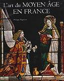 echange, troc Philippe Plagnieux - L'art du Moyen Age en France
