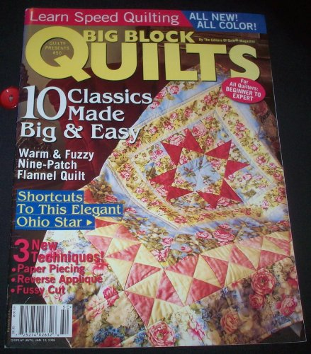 Big Block Quilts #50 - For All Quilters: Beginner to Expert