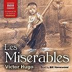 Les Misérables Hörbuch von Victor Hugo Gesprochen von: Bill Homewood