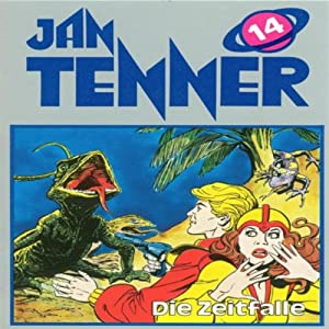 Die Zeitfalle (Jan Tenner Classics 14) Hörspiel